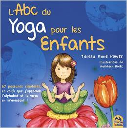 The ABCs Of Yoga For Kids French Translation
